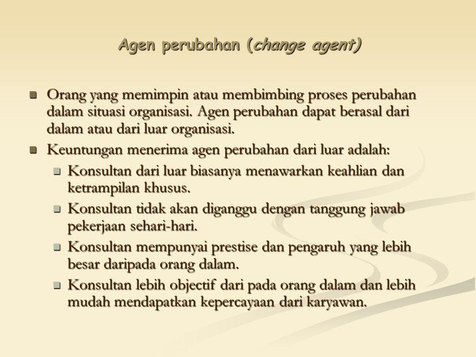 Agen perubahan (change agent)