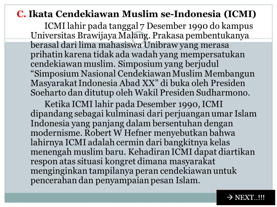 C. Ikata Cendekiawan Muslim se-Indonesia (ICMI)
