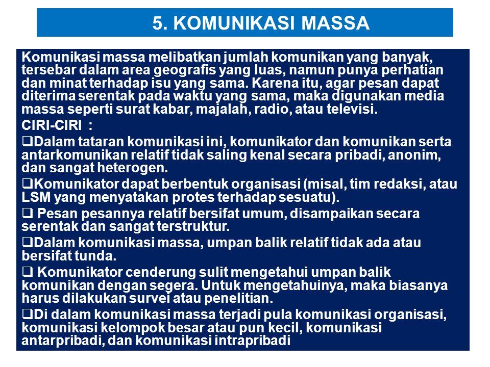 5. KOMUNIKASI MASSA