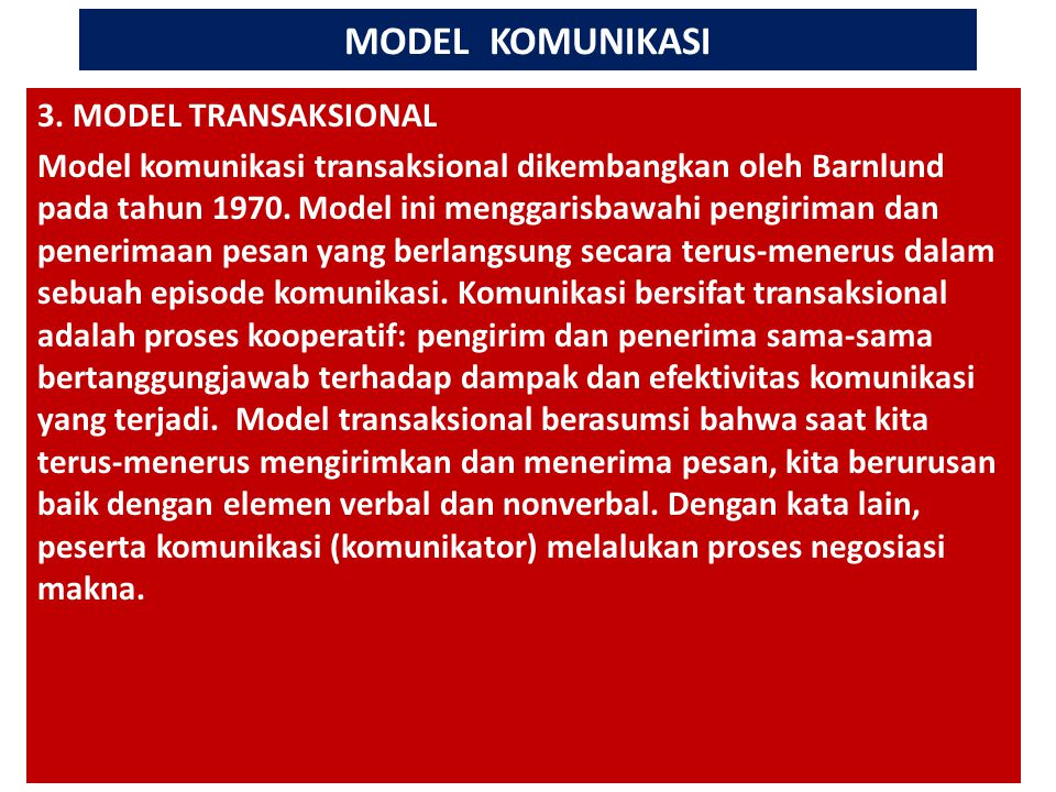 MODEL KOMUNIKASI # 3. MODEL TRANSAKSIONAL