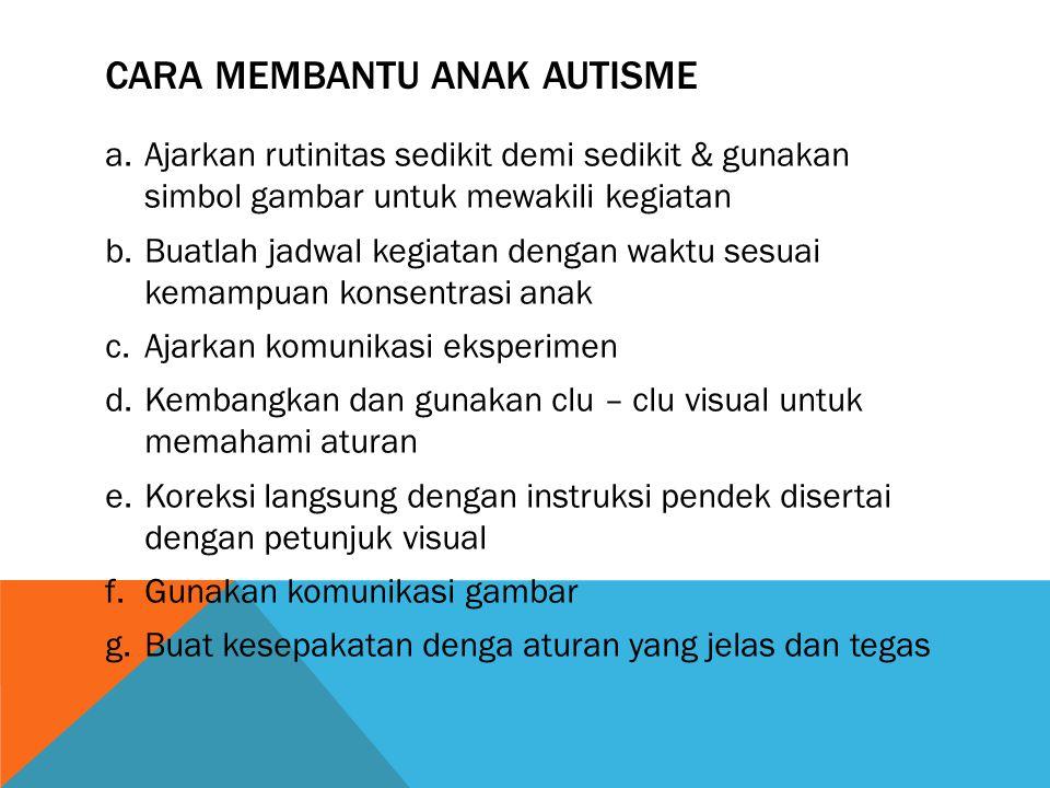 Cara membantu anak autisme