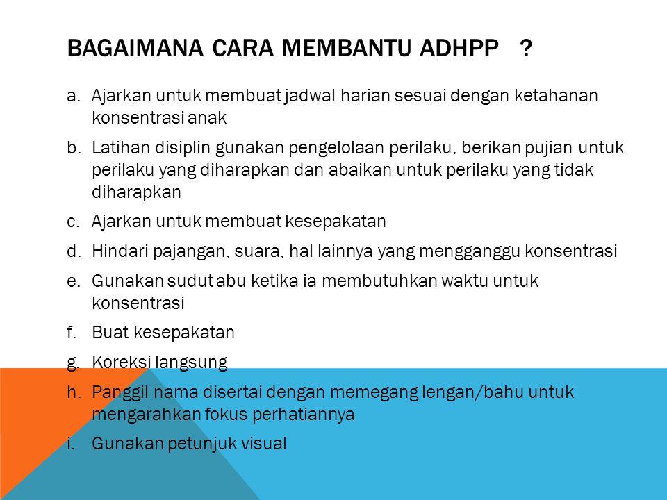 Bagaimana cara membantu adhpp