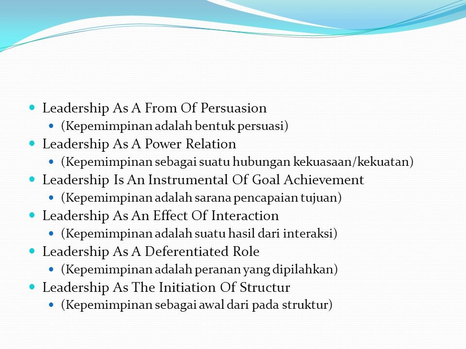 Leadership As A From Of Persuasion Leadership As A Power Relation