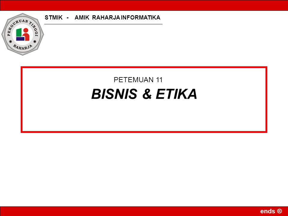 BISNIS & ETIKA PETEMUAN 11