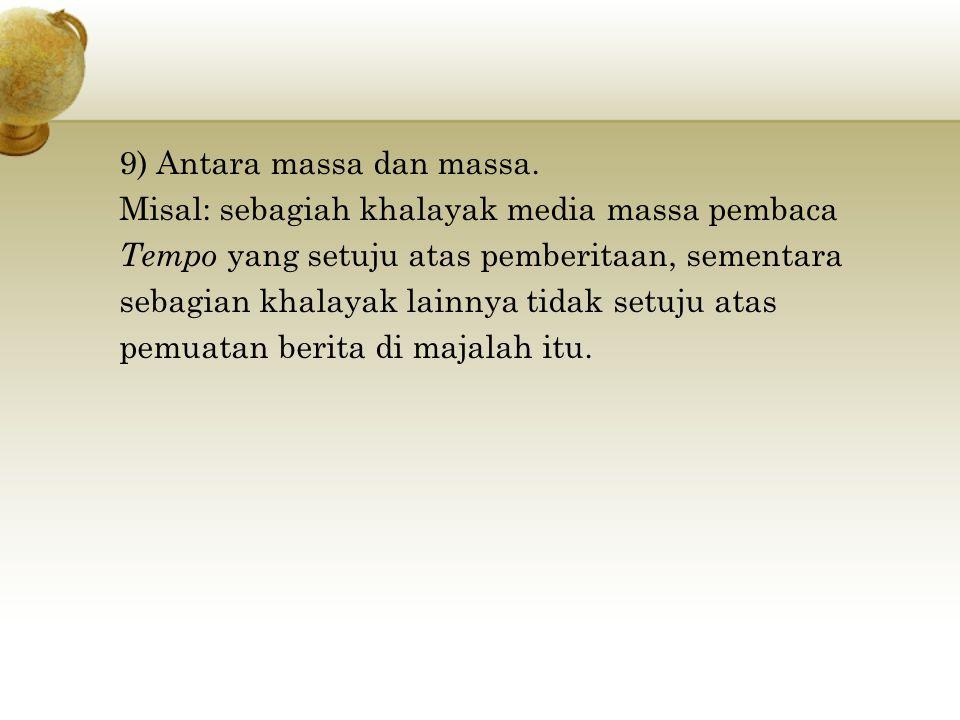 9) Antara massa dan massa