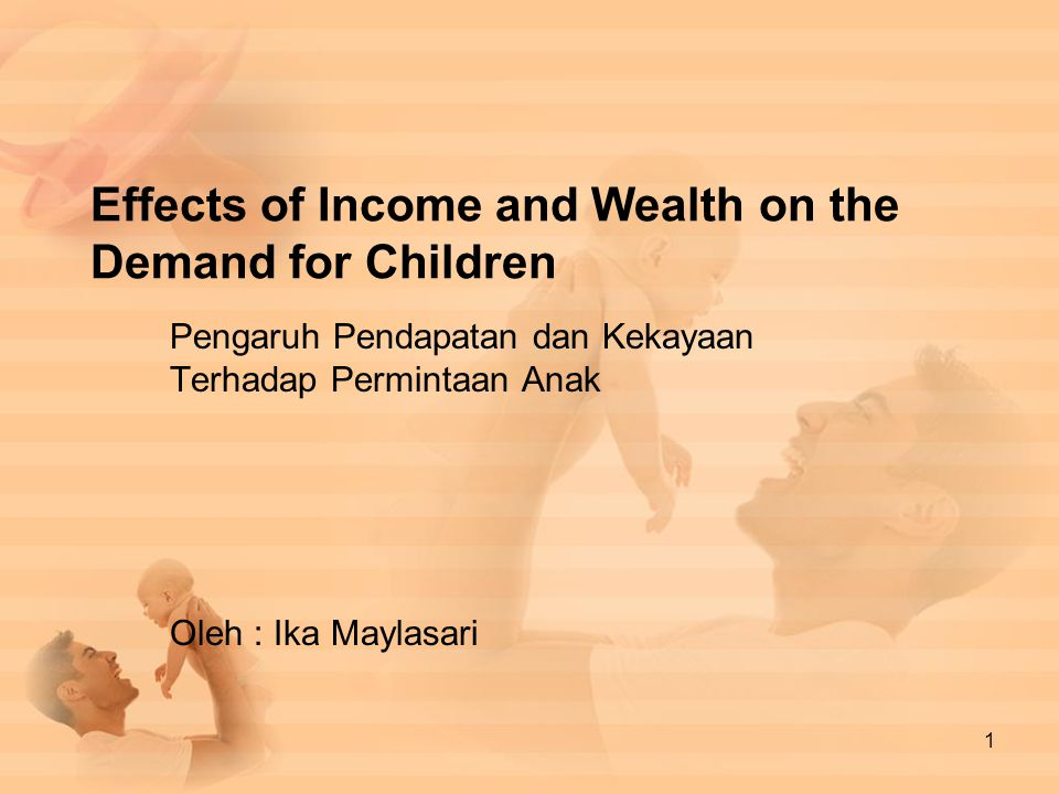 Effects of Income and Wealth on the Demand for Children