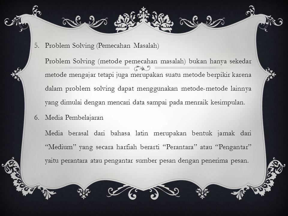 Problem Solving (Pemecahan Masalah)