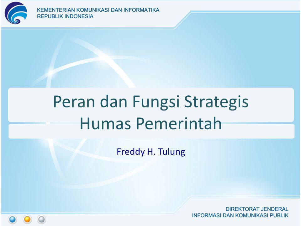 Peran dan Fungsi Strategis Humas Pemerintah