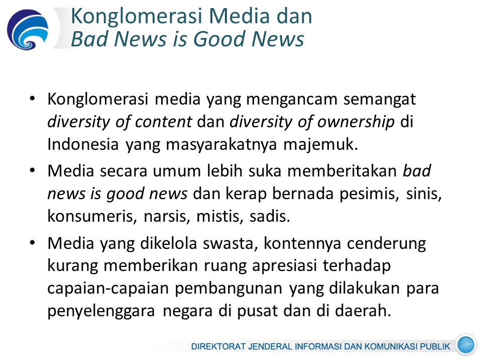 Konglomerasi Media dan Bad News is Good News