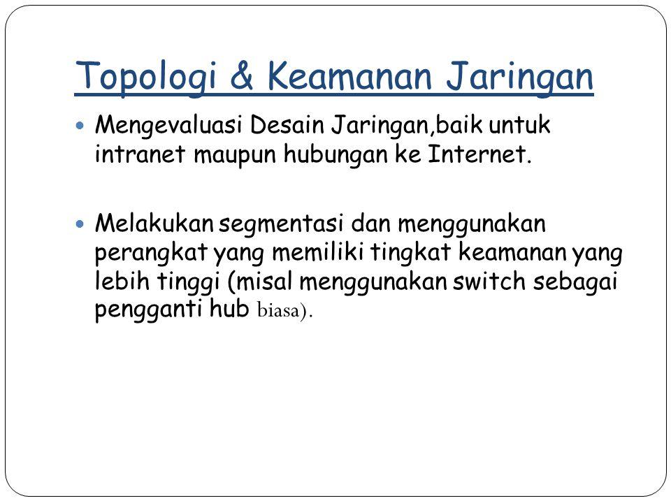 Topologi & Keamanan Jaringan