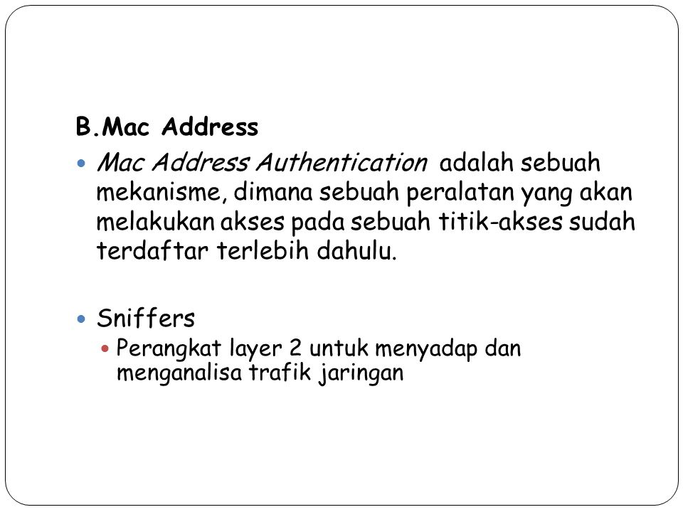 B.Mac Address