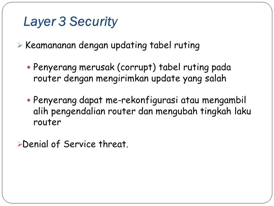 Layer 3 Security Keamananan dengan updating tabel ruting