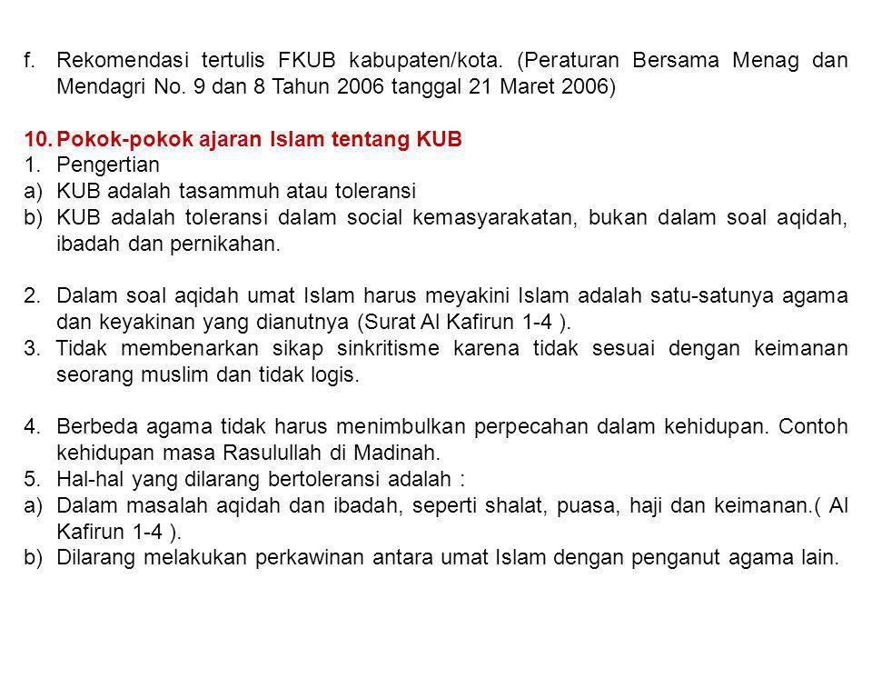 f. Rekomendasi tertulis FKUB kabupaten/kota