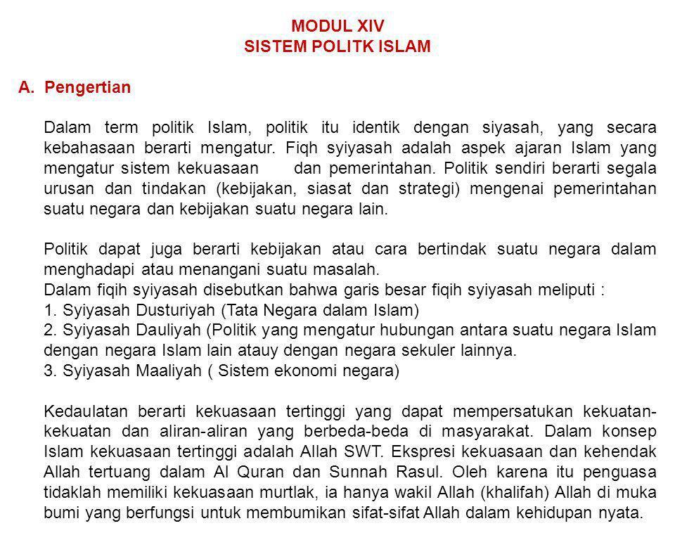 MODUL XIV SISTEM POLITK ISLAM. A. Pengertian.