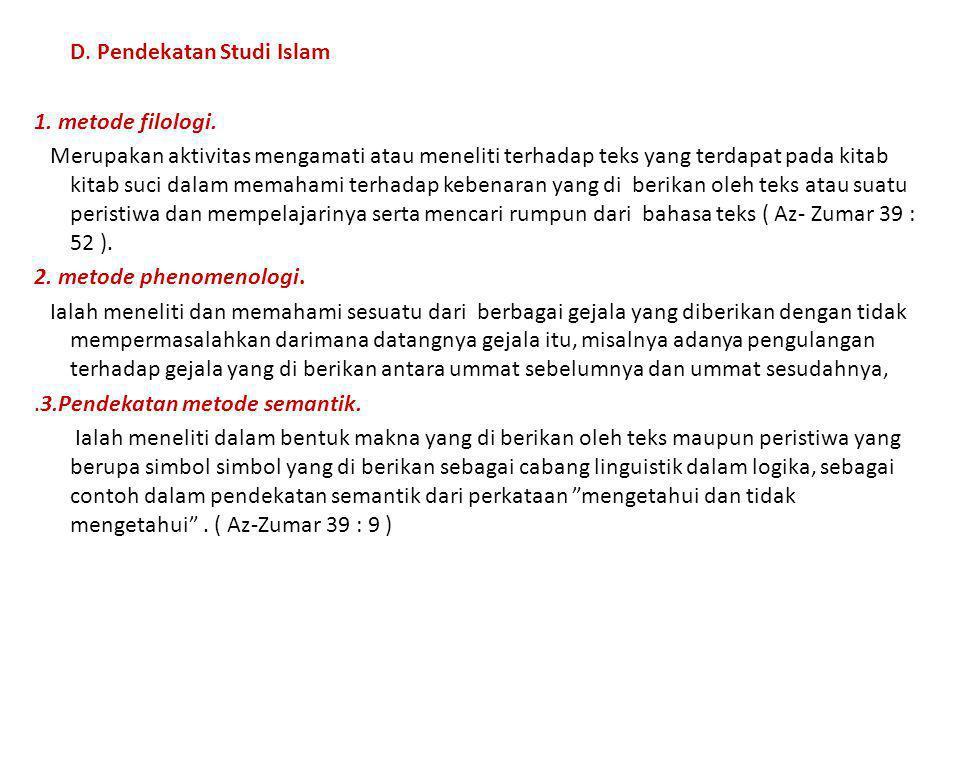 D. Pendekatan Studi Islam 1. metode filologi