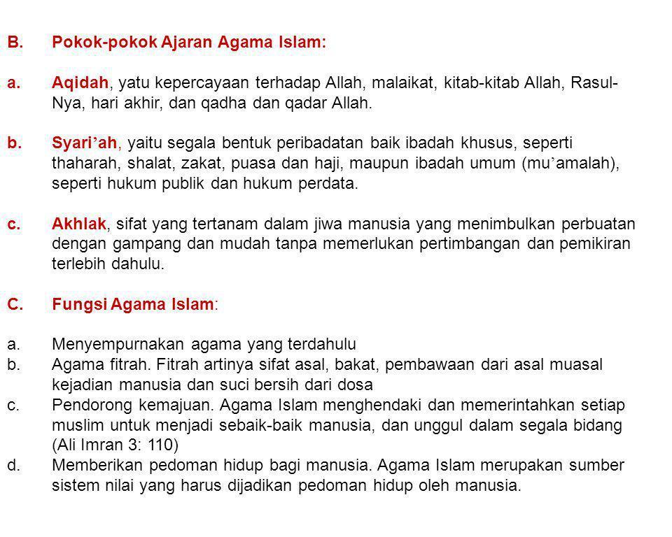 B. Pokok-pokok Ajaran Agama Islam: