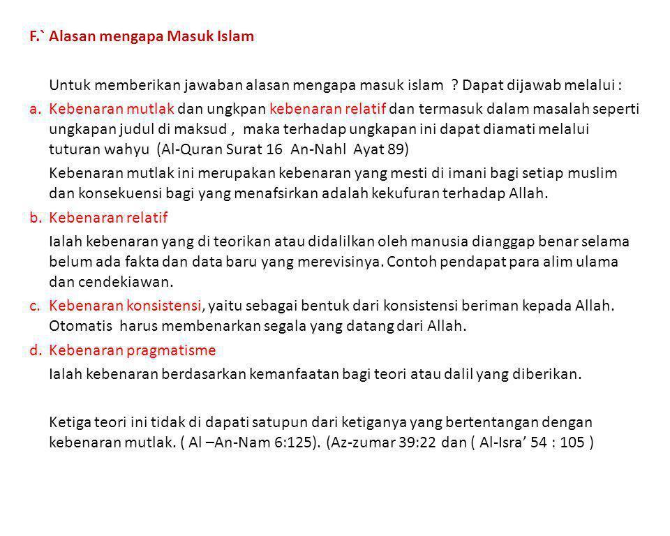 F.` Alasan mengapa Masuk Islam