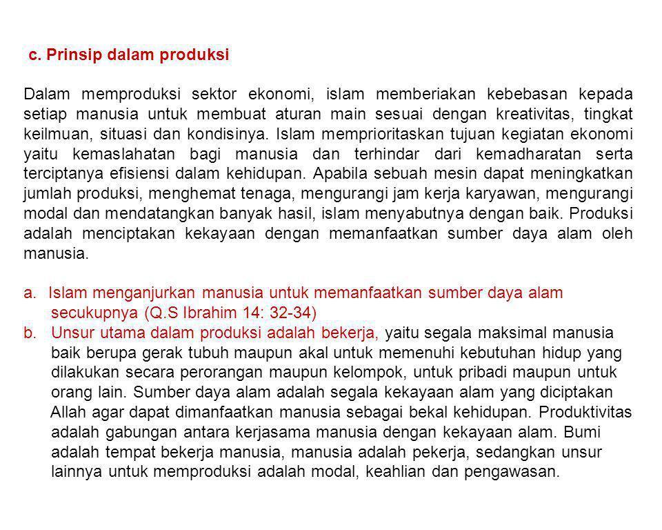 c. Prinsip dalam produksi