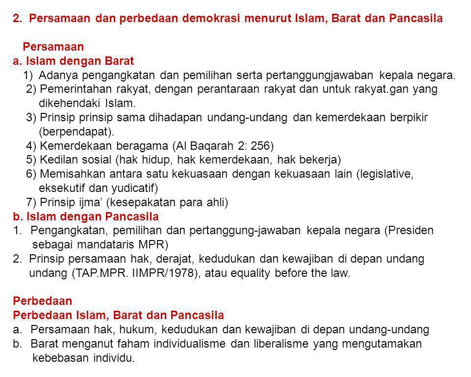2. Persamaan dan perbedaan demokrasi menurut Islam, Barat dan Pancasila