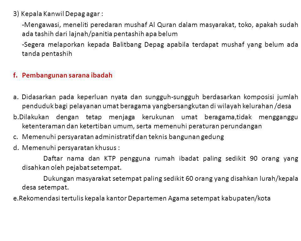 3) Kepala Kanwil Depag agar :