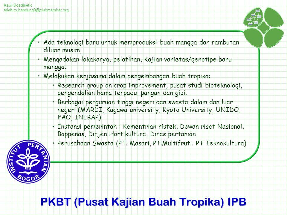 PKBT (Pusat Kajian Buah Tropika) IPB