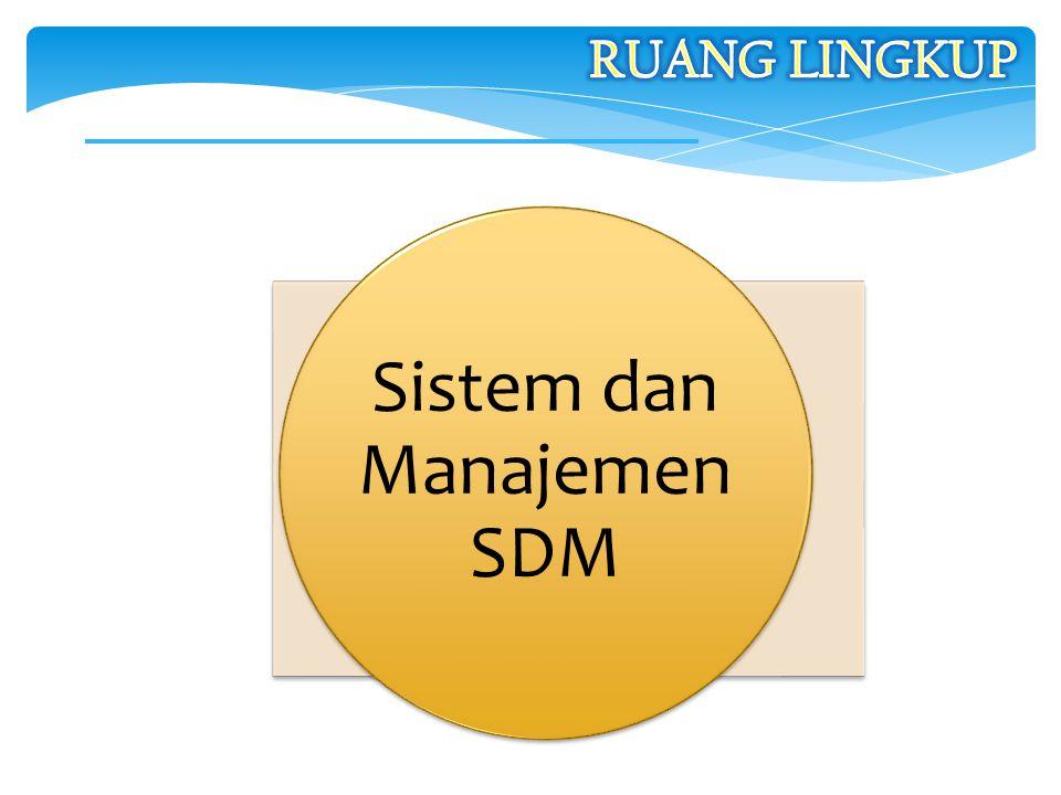 Sistem dan Manajemen SDM