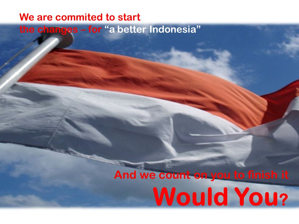 Would You And we count on you to finish it We are commited to start