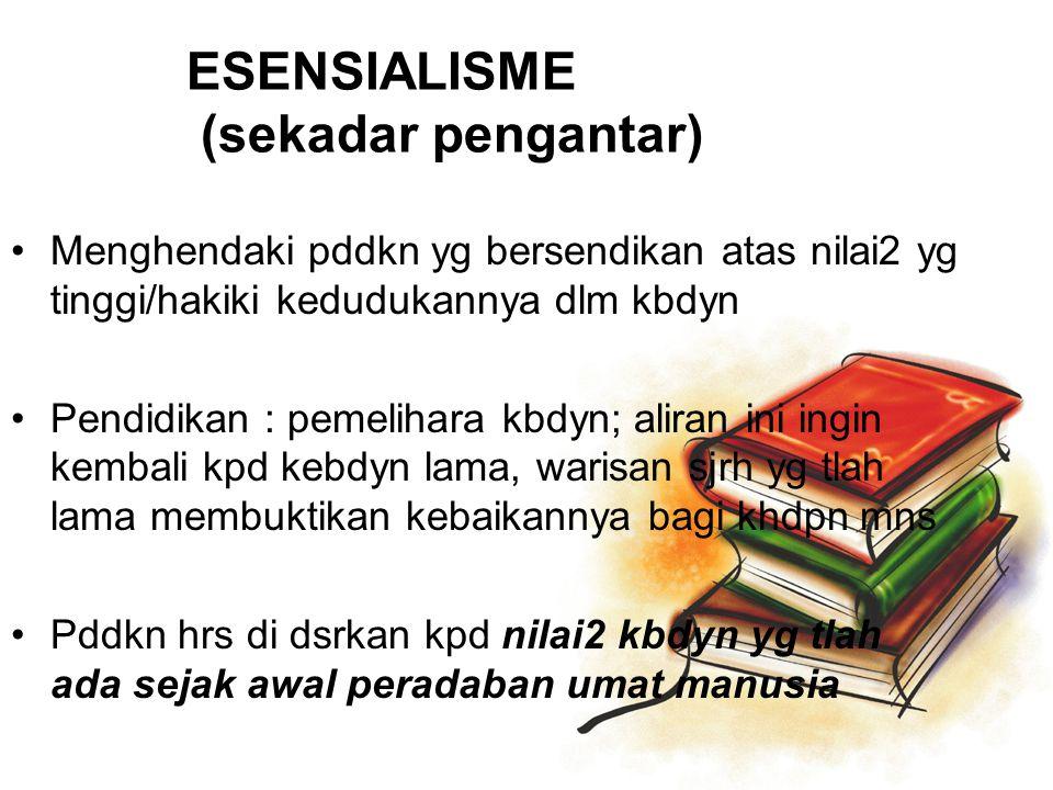 ESENSIALISME (sekadar pengantar)
