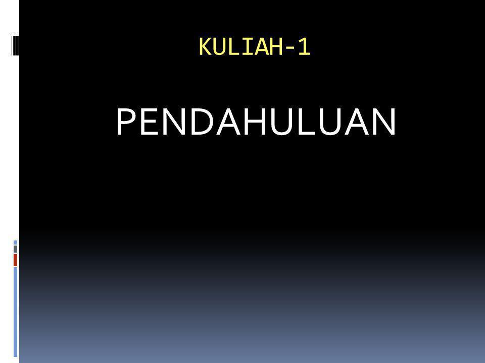 KULIAH-1 PENDAHULUAN