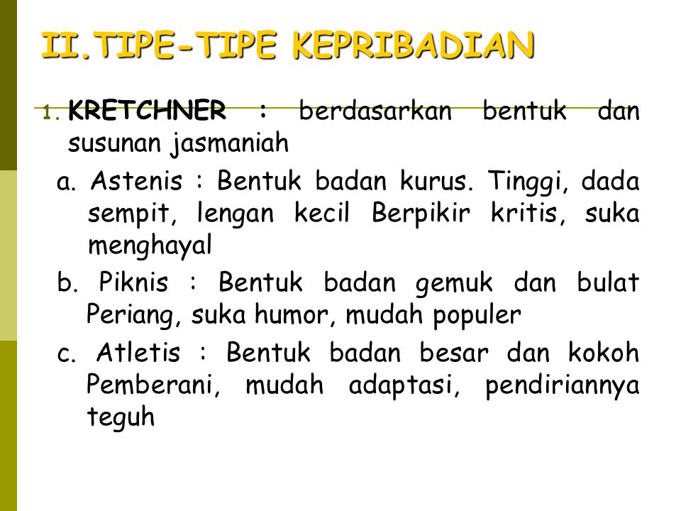 II.TIPE-TIPE KEPRIBADIAN