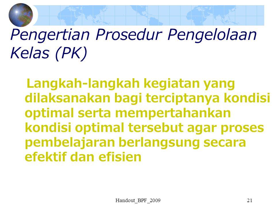 Pengertian Prosedur Pengelolaan Kelas (PK)