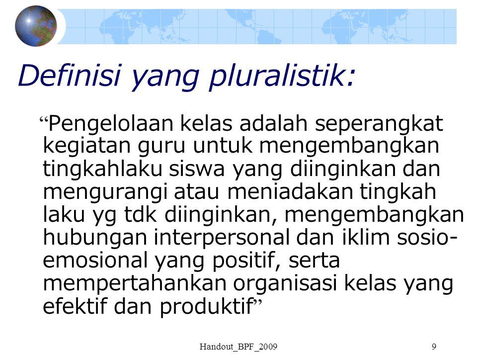 Definisi yang pluralistik: