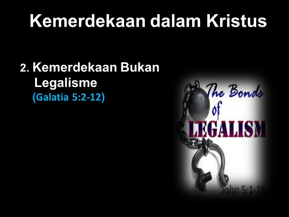 Kemerdekaan dalam Kristus