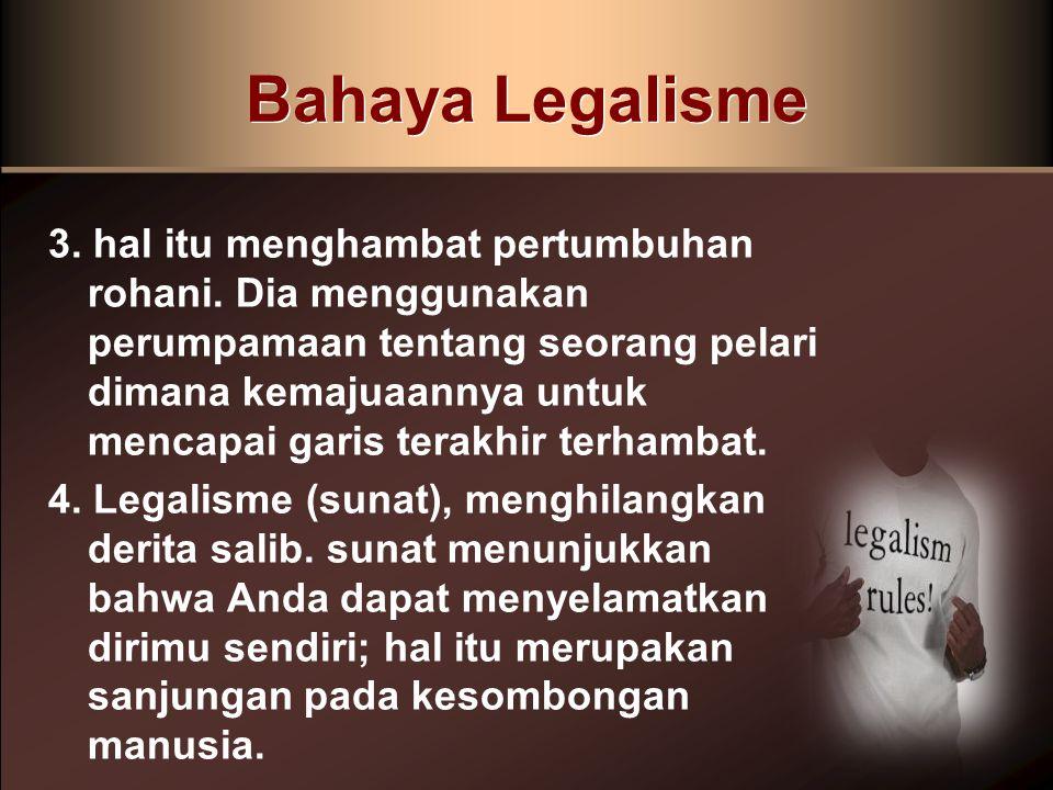 Bahaya Legalisme