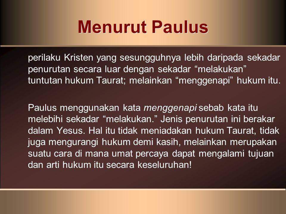 Menurut Paulus