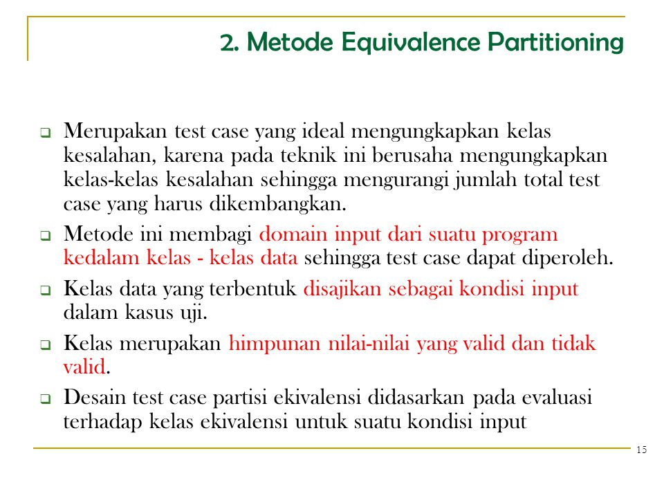 2. Metode Equivalence Partitioning