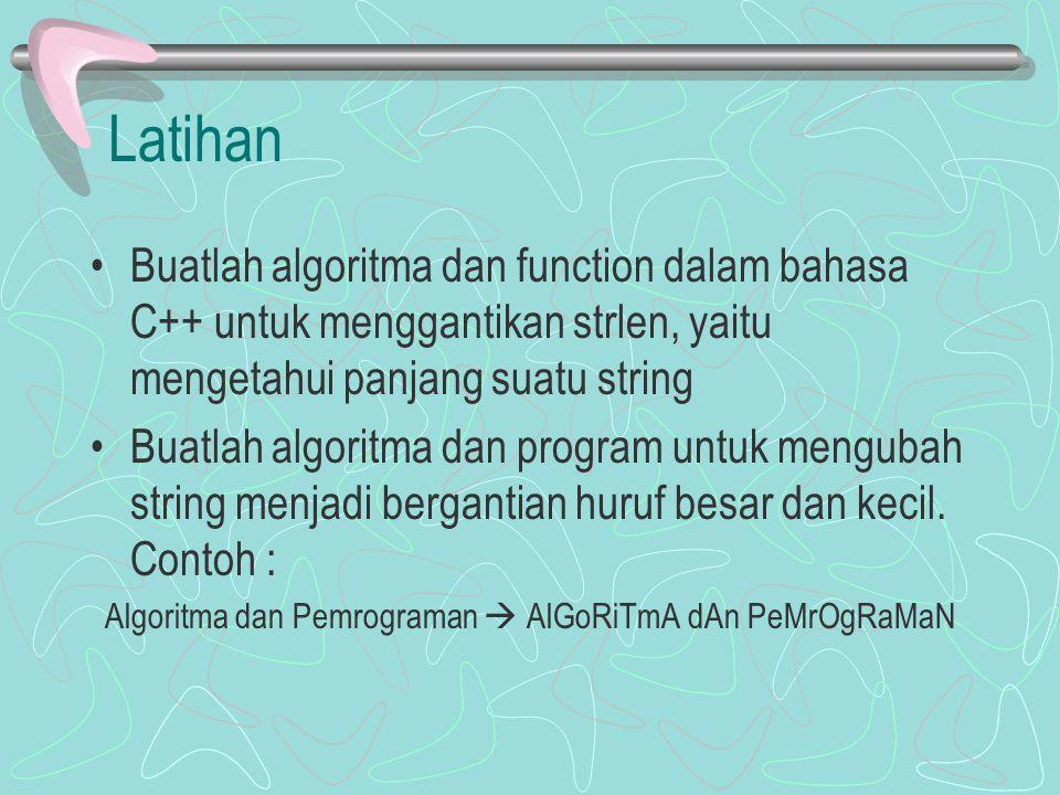 Algoritma dan Pemrograman  AlGoRiTmA dAn PeMrOgRaMaN