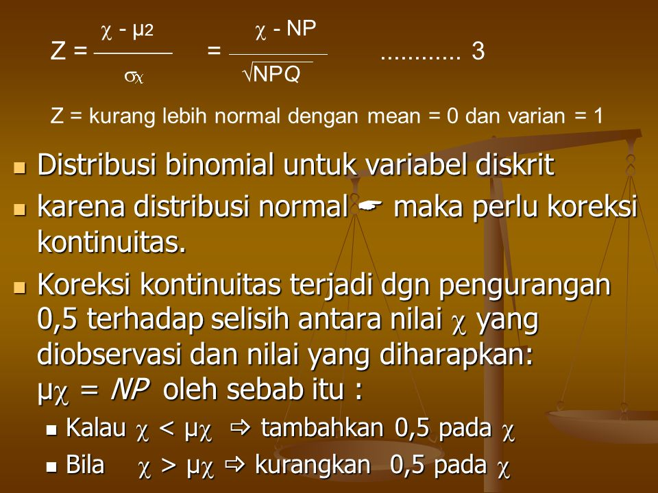 Distribusi binomial untuk variabel diskrit