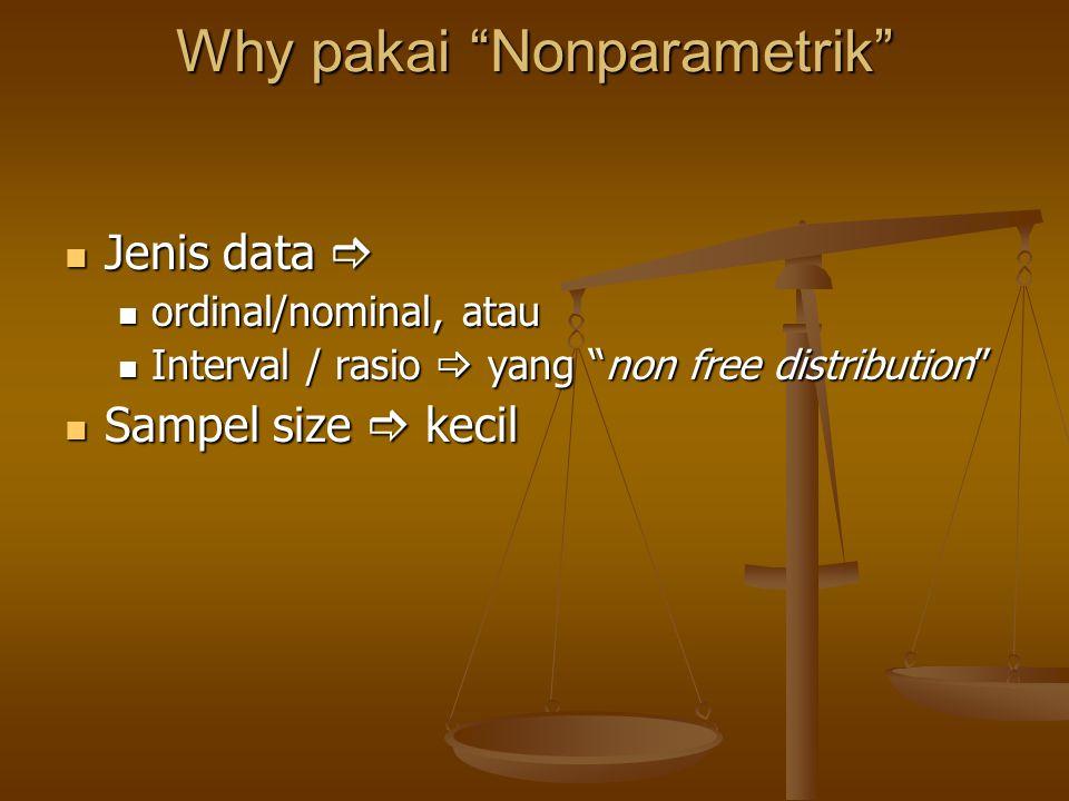 Why pakai Nonparametrik