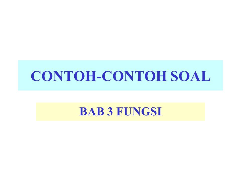 CONTOH-CONTOH SOAL BAB 3 FUNGSI