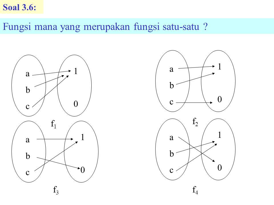 Fungsi mana yang merupakan fungsi satu-satu