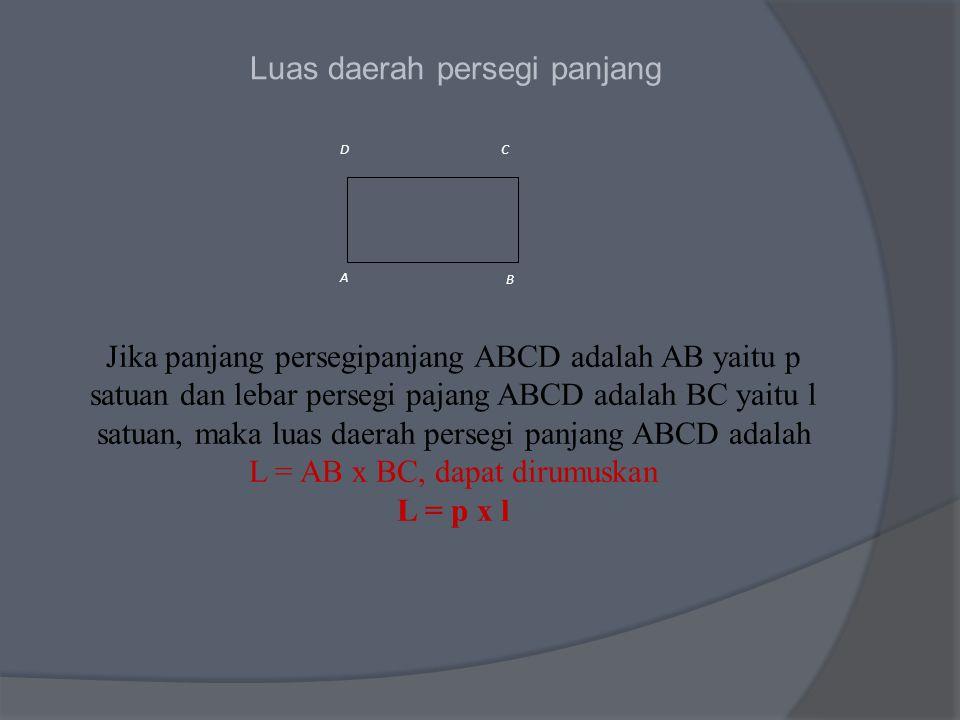 L = AB x BC, dapat dirumuskan