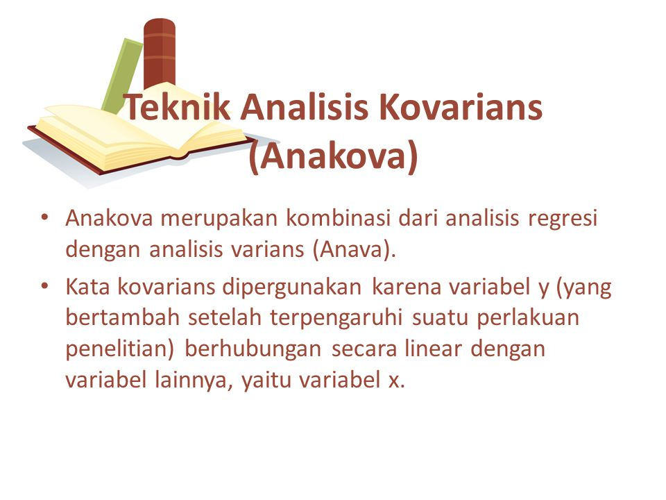 Teknik Analisis Kovarians (Anakova)