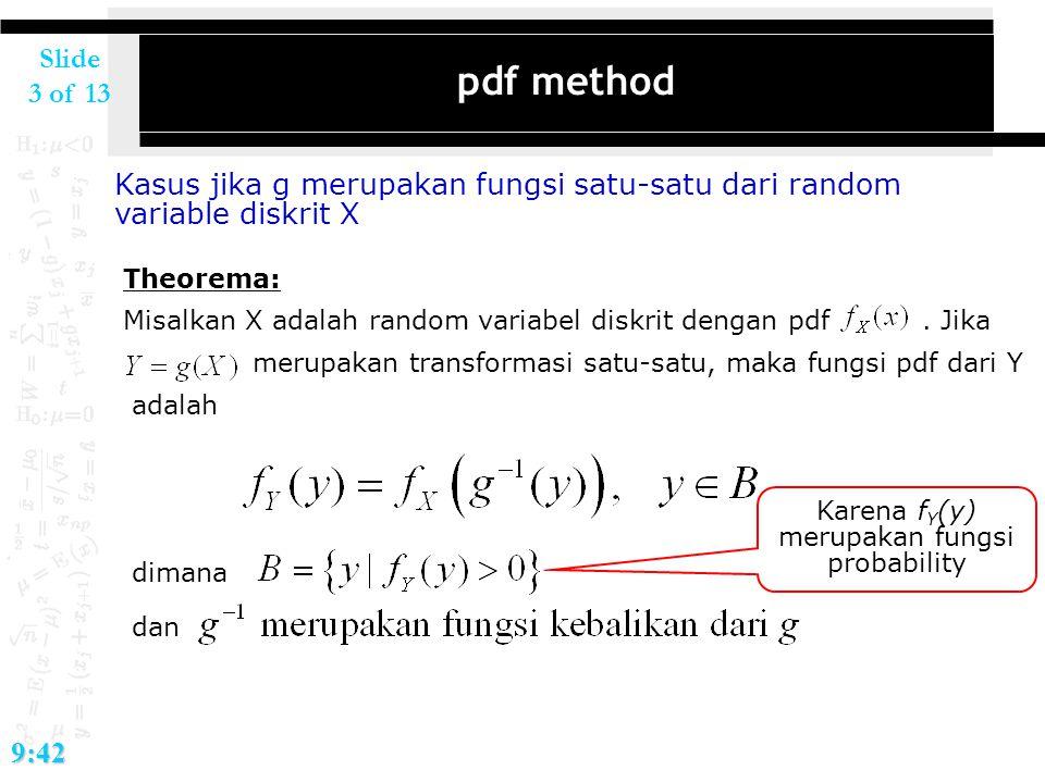 Karena fY(y) merupakan fungsi probability