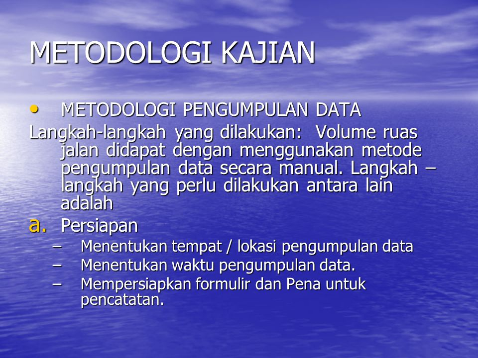 METODOLOGI KAJIAN METODOLOGI PENGUMPULAN DATA