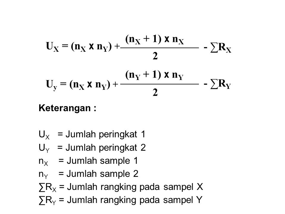 UX = (nX x nY) + (nX + 1) x nX - ∑RX 2 Uy = (nX x nY) + (nY + 1) x nY