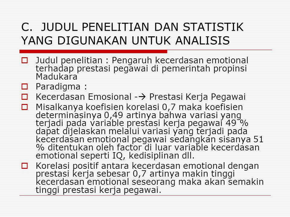 C. JUDUL PENELITIAN DAN STATISTIK YANG DIGUNAKAN UNTUK ANALISIS