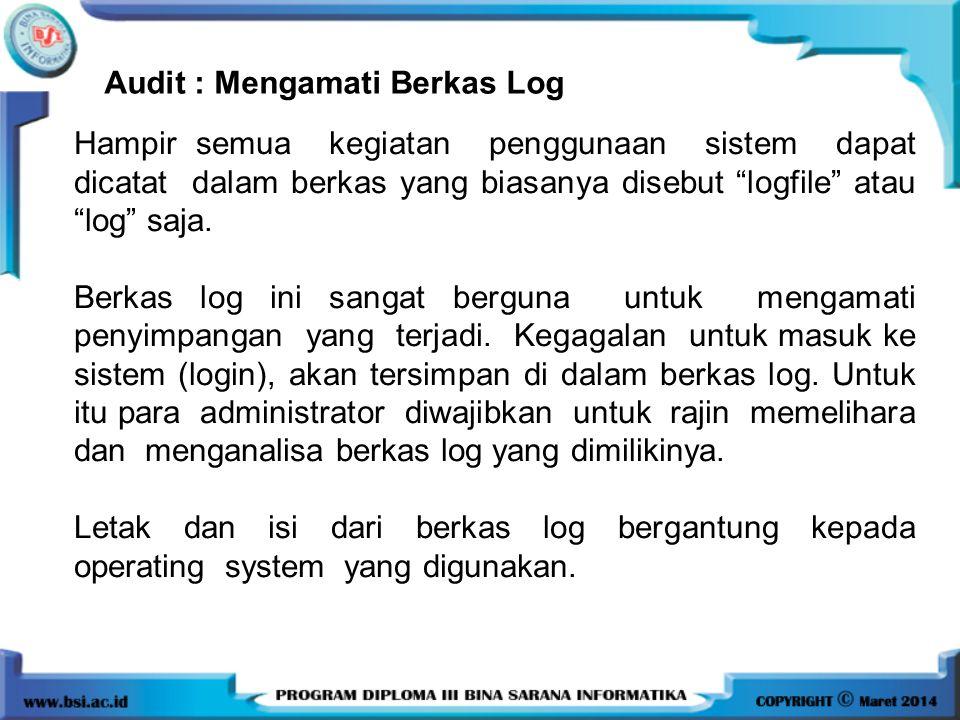 Audit : Mengamati Berkas Log