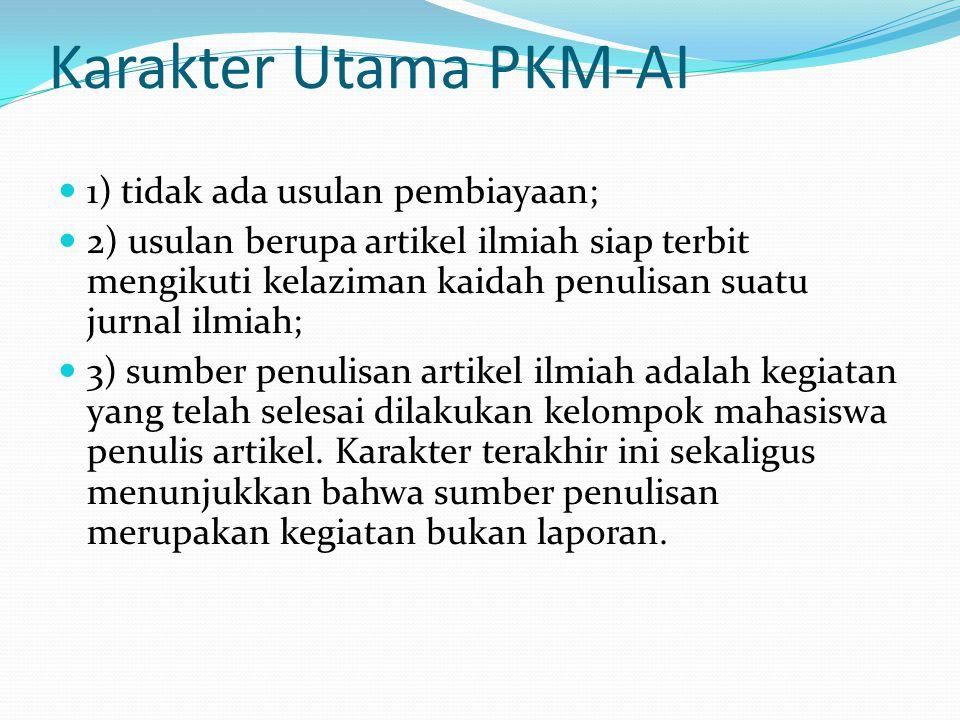 Karakter Utama PKM-AI 1) tidak ada usulan pembiayaan;