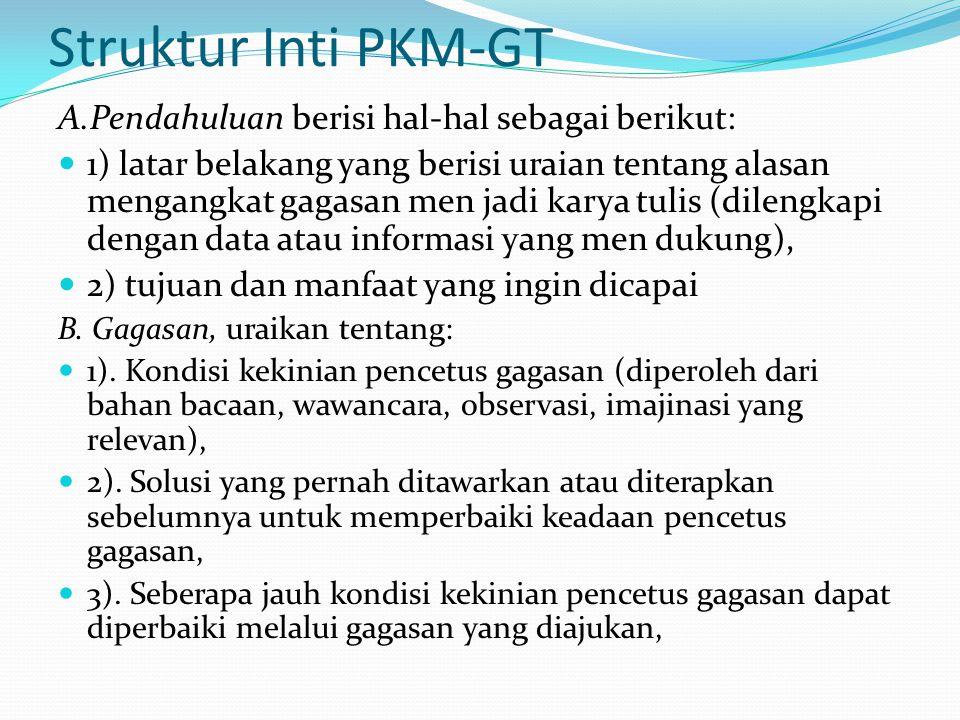 Struktur Inti PKM-GT A.Pendahuluan berisi hal-hal sebagai berikut: